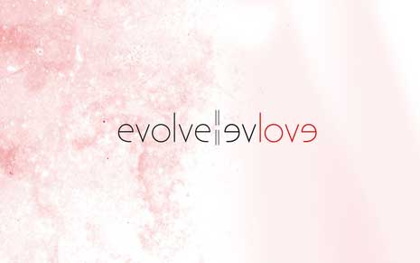 A play on the words evolve and love