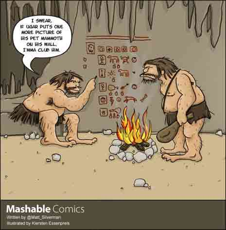 Cartoon with cavemen: 'I swear if Ugar puts one more picture of his pet mammoth on his wall, I'mma club him'