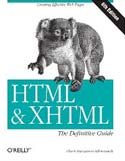 HTML and XHTML: The Definitive Guide