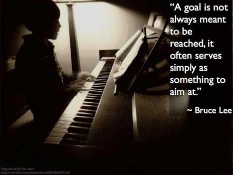 A goal is not always meant to be reached, it often serves simply as something to aim at.