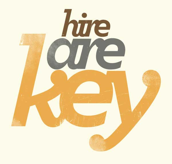 Hire Are Key