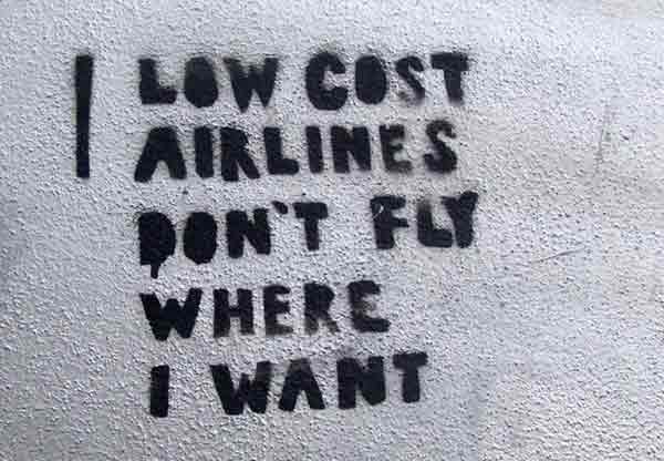 Low cost airlines don't fly where I want