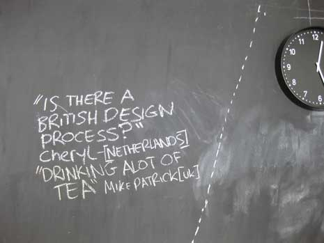 Is there a British design process? Drinking a lot of tea.