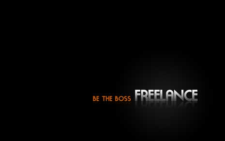 Be the boss. Freelance