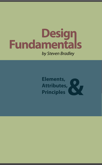 Design Fundamentals: Elements, Attributes, & Principles